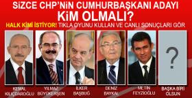 Sizce CHP'nin Cumhurbaşkanı Adayı Kim Olmalı ?