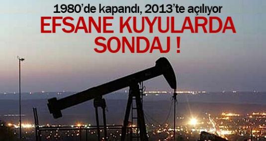 1980'li Yıllarda Kapatılan Petrol Kuyuları Yeniden Açılıyor.