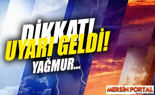 Mersin'de Kuvvetli Yağış Bekleniyor
