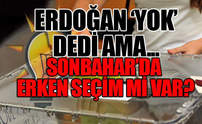 AKP'den 'En Üst düzey Yöneticilerden' Erken Seçim Yoklaması...
