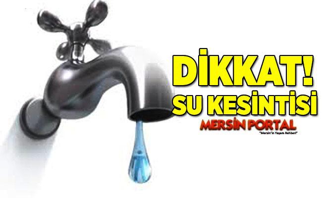 Mersin'de Su Kesintisine Tepkiler Artıyor