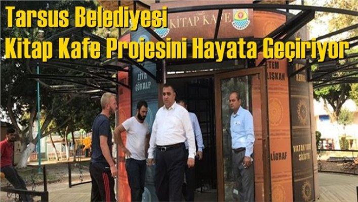 Tarsus Belediyesi Kitap Kafe Açıyor