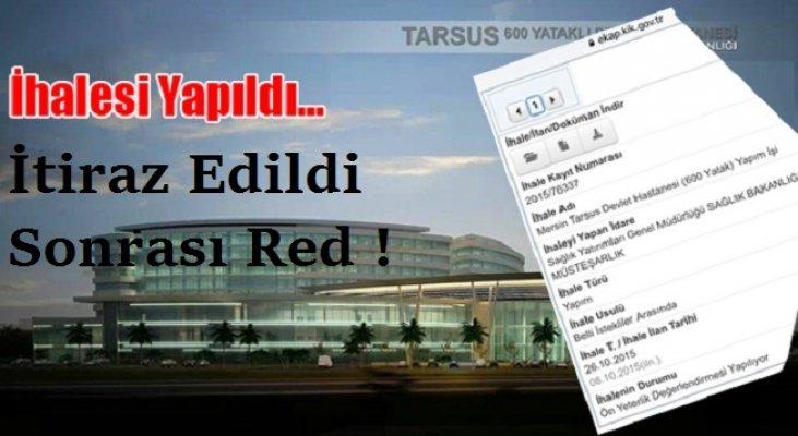 Tarsus Devlet Hastanesi İhalesine İtiraz Reddedildi.