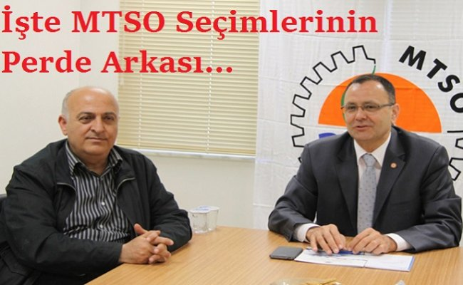 MTSO Seçimlerinin Perde Arkası...