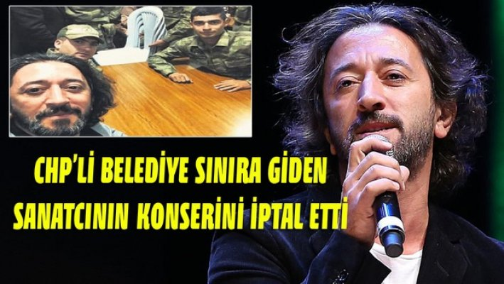 Mersin'de CHP'li Belediye Başkanı Afrin'e Desteğe Giden Fettah Can'ın Konserini İptal Etti