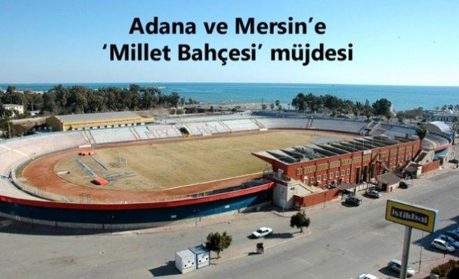 Mersin ve Adana'ya 'Millet Bahçesi' Müjdesi