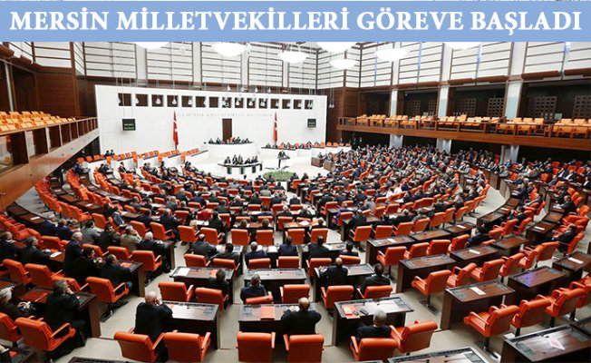 Mersin Milletvekilleri Yemin Ederek Göreve Başladı.