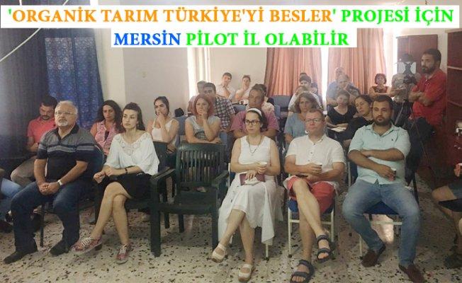 Organik Tarım Mersin'de Masaya Yatırıldı