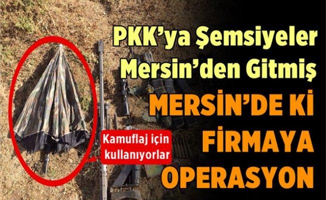 Mersin'de PKK'ya Şemsiye Operasyonu