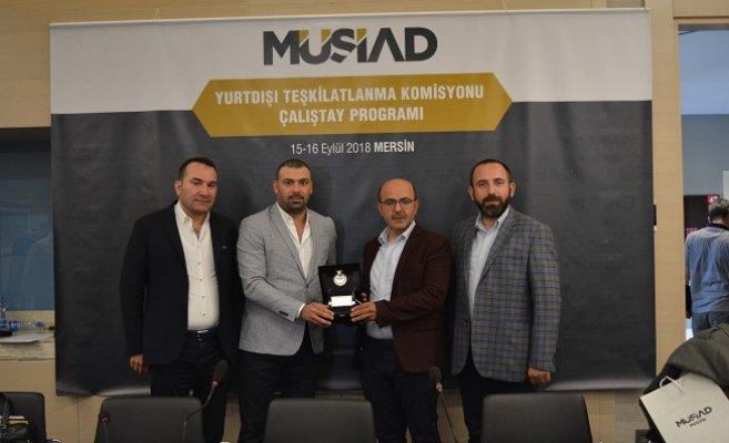 MÜSİAD Yurtdışı Teşkilatlanma Komisyon Çalıştayı Mersin'de Yapıldı