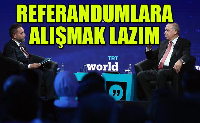 Erdoğan'dan Flaş 'Referandum' Açıklaması