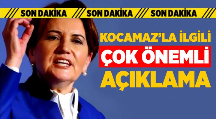 İYİ Parti Lideri'nden Flaş 'Burhanettin Kocamaz' Açıklaması