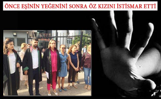 Mersin'de Öz Kızını istismar Yapan Baba Hakim Karşısına Çıktı.