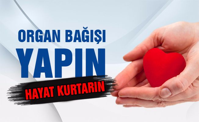 Mersin'de 98 Kişinin Organları Bağışlandı