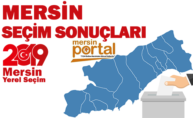 Mersin'de 3 İlçe CHP'nin, 8 İlçe MHP'nin, 2 İlçe AK Parti'nin Oldu