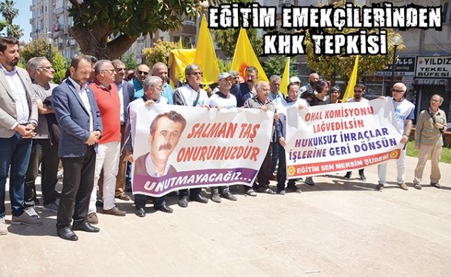 Mersin'de Eğitim Emekçileri KHK Mağdurlarının İşlerine İadelerini İstedi.