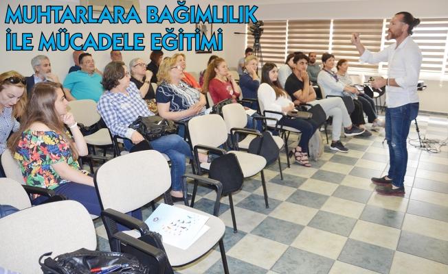 Mersin'de Muhtarlara Uyuşturucu ve Alkol Bağımlılığı Mücadele Paneli