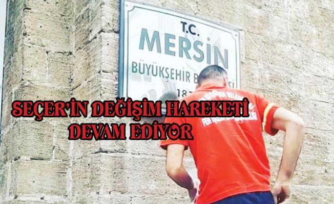 Vahap Seçer, Mersin Büyükşehir Tabelasına T.C'yi Ekledi