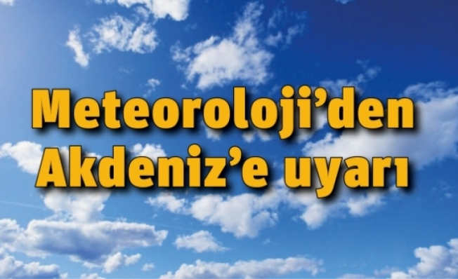 Meteorolojiden Yeni Hafta İçin Mersin'e Uyarı Var!