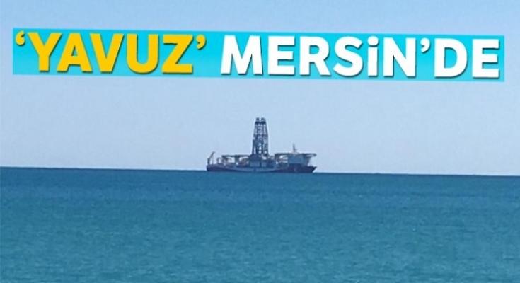 'Yavuz' Sondaj Gemisi Mersin Açıklarında