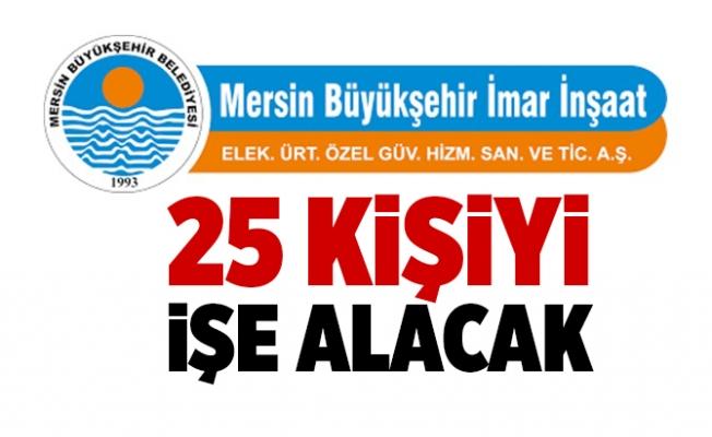 Mersin Büyükşehir Belediyesi İmar A.Ş, 25 Personel Alacak