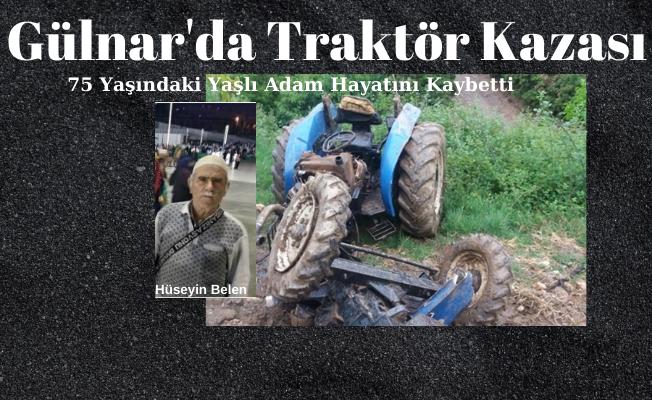 Gülnar'da 75 Yaşındaki Yaşlı Adam Tarktör Hayatını Kaybetti