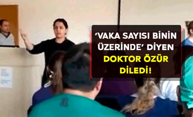 'Türkiye'de Vaka Binin Üzerinde' Diyen Doktor Özür Diledi