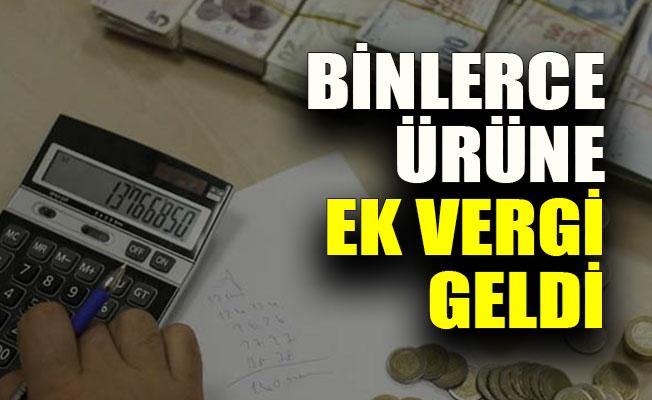 Türkiye'de 1,5 Ayda  5 Bin Ürüne Ek Vergi...