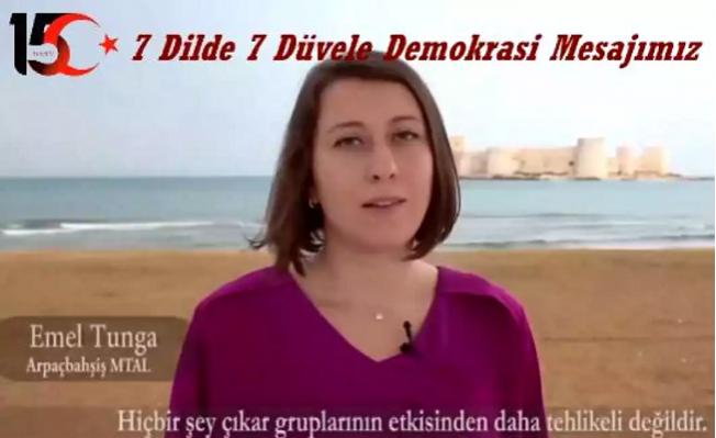 Eğitimcilerden 7 Dilde 'Demokrasi' Mesajı
