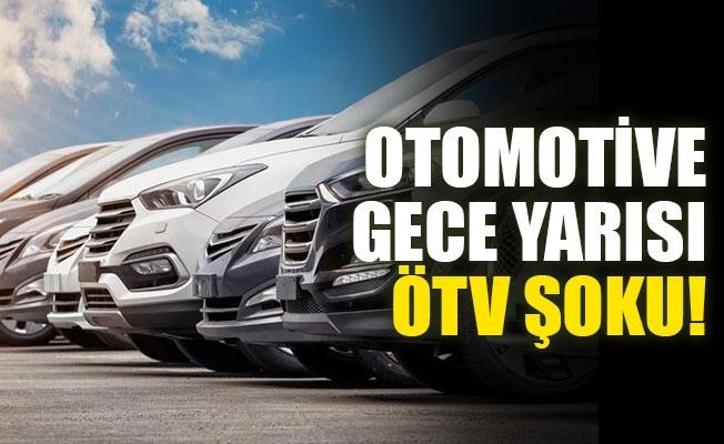 Otomotive Gece Yarısı ÖTV zammı Şoku!