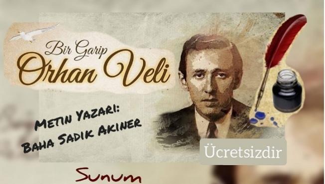 Orhan Veli Kanık Yenişehir'de Anılacak
