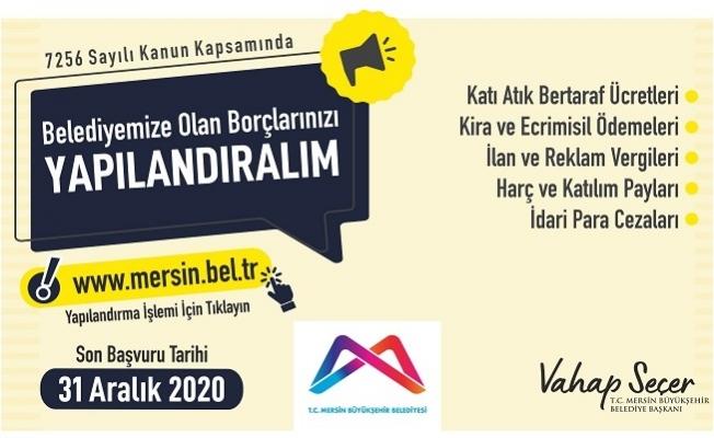 Mersin Büyükşehir'de Yapılandırmada Son Gün 31 Aralık