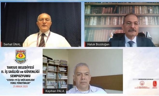 Tarsus Belediyesi'nin Online '2. İş Sağlığı ve Güvenliği Sempozyumu'