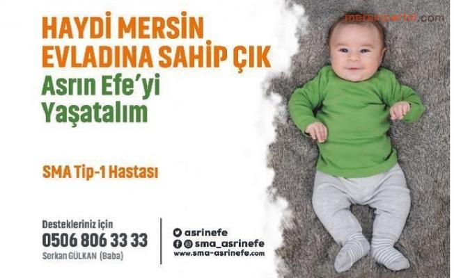 Haydi Mersin Asrın Efe'yi Yaşatalım