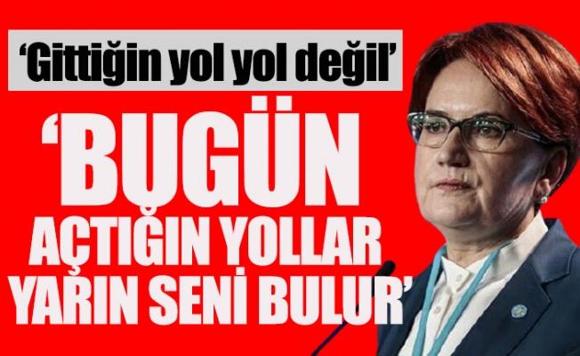 İYİ Parti Lideri Akşener'den Erdoğan'a Ağır Sözler