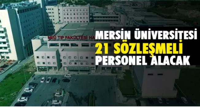 Mersin Üniversitesi Sözleşmeli 21 Sağlık Personeli Alacak