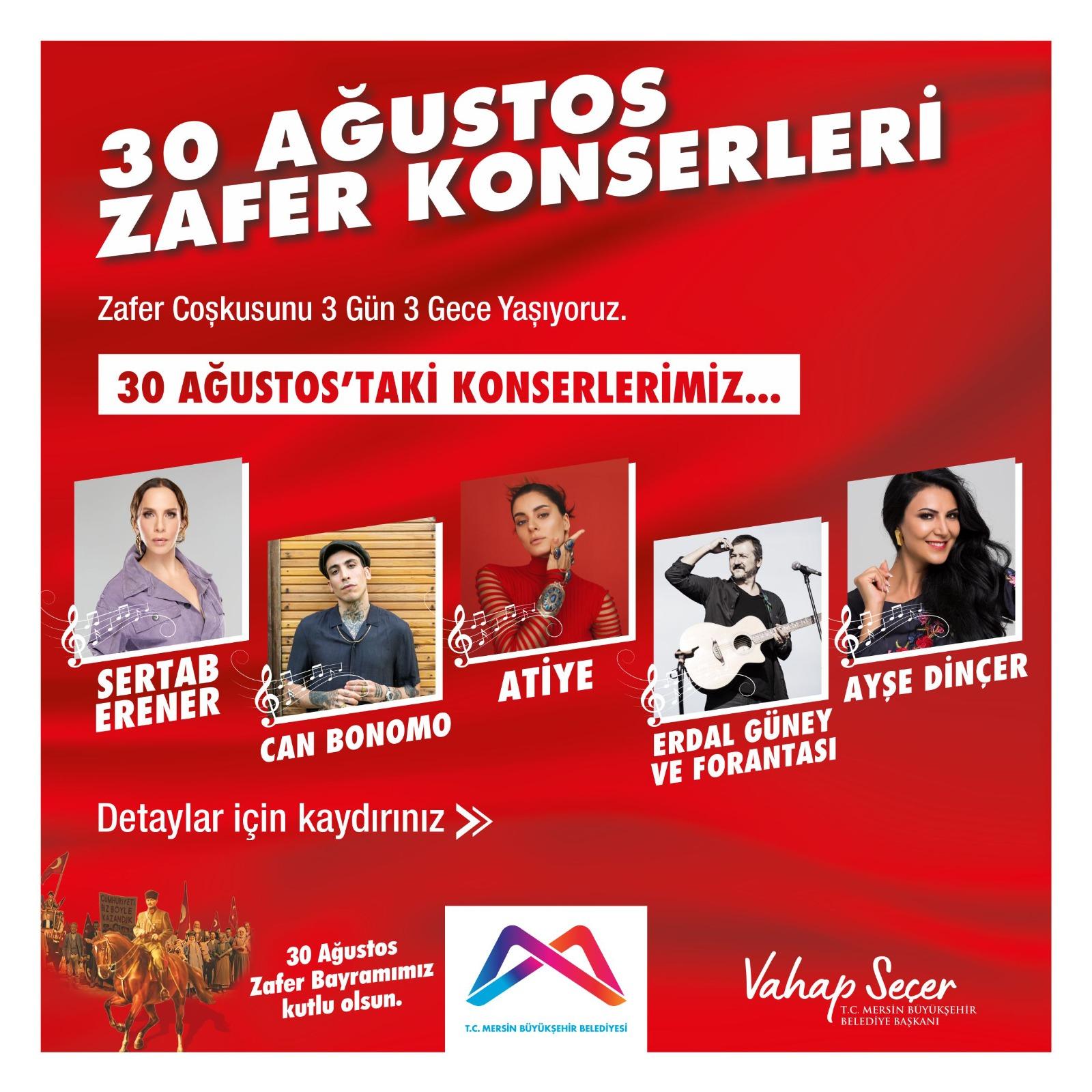30 Ağustos Zafer Coşkusu Mersin'in Dört Bir Köşesinde Konserle İle Yaşanacak