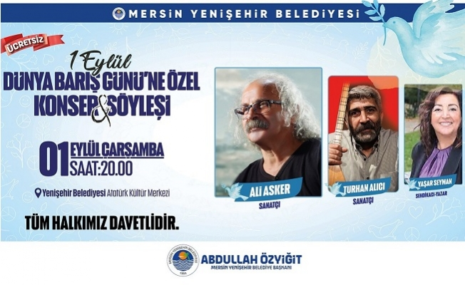 Yenişehir'de Dünya Barış Gününe özel Konser ve Söyleşi