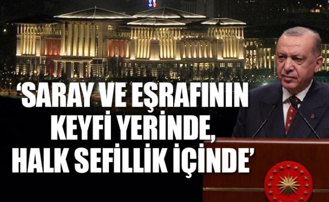 """CHP'li Başarır; """"Saray ve Eşrafının Keyfi Yerinde Halk Sefillik İçinde"""""""