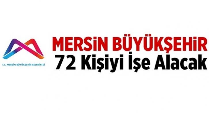 Mersin Büyükşehir Belediyesi 72 Kişilik Personel Alımı Yapacak