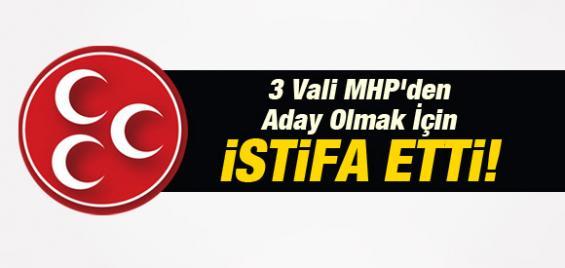 3 Vali MHP'den Aday Oluyor