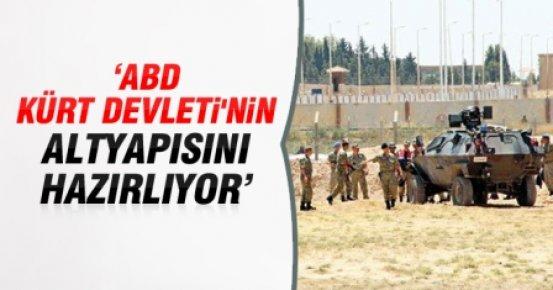 'ABD, Kürt Devleti'nin Altyapısını Hazırlıyor'