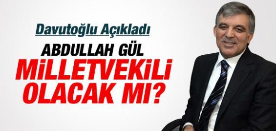 Abdulah Gül Milletvekili Olacak mı ?