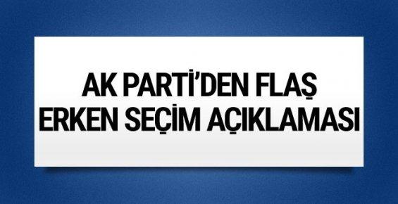 """AK Parti'den """"Erken Seçim"""" Açıklaması"""