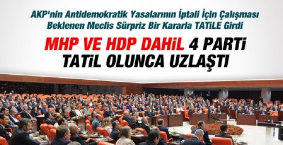 AKP, CHP, MHP, HDP Uzlaştı Ey Halk Unutma Bunu