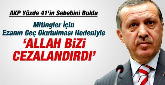 """AKP İl Teşkilatları """"Allah Bizi Cezalandırdı"""""""