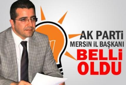 AKP Mersin Yeni İl Başkanı Belli Oldu