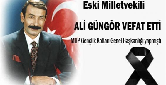 Ali Güngör Vefat Etti