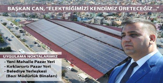 """Başkan Can: """"Elektriğimizi Kendimiz Üreteceğiz"""""""