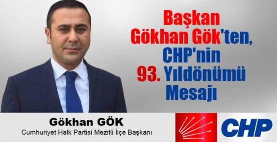 Başkan Gökhan Gök'ten, CHP'nin 93. Yıldönümü Mesajı